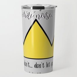 """""""You're so much stronger than all of the white noise."""" Jughead Jones Riverdale Quote Travel Mug"""