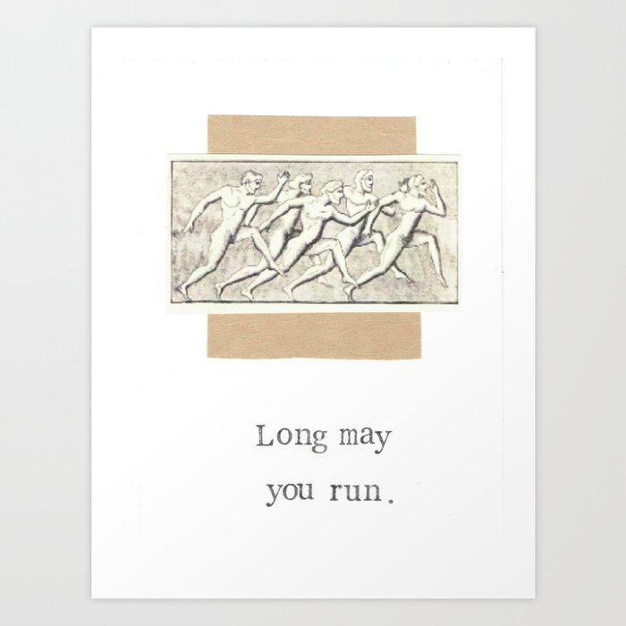 Long May You Run Kunstdrucke
