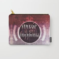 music is my happiness | music theme Carry-All Pouch