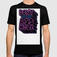 Don't Be an Ass Hole Black MEDIUM Mens Fitted Tee
