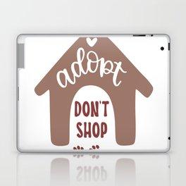 Adopt dont shop shirt Laptop & iPad Skin