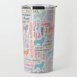 Australian Shepherd Aussie Word Art Travel Mug
