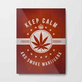 Keep calm and smoke marijuana - Red Metal Print