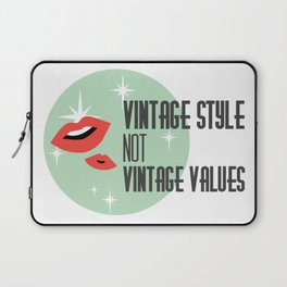 Vintage Style not Values midcentury retro pin up Laptop Sleeve