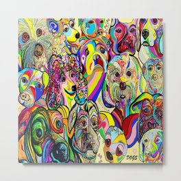 Dogs, DOGS, DOGS!! Metal Print