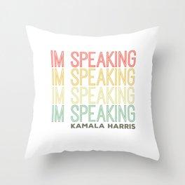 Im Speaking Kamala Harris Throw Pillow