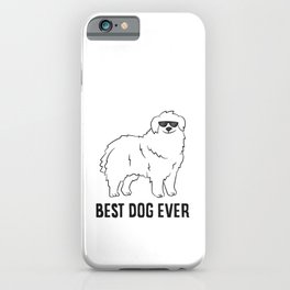 Great Pyrenees Dog Best Dog Ever Cute Pyrenees iPhone Case