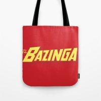 bazinga Tote Bags featuring The Bazinga by thom2maro