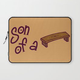 Son Of A Bench Laptop Sleeve