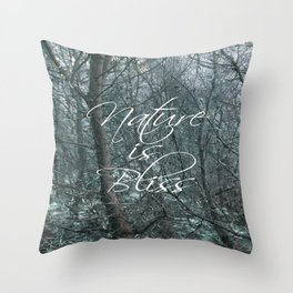 Nature is Bliss  Throw Pillow