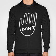 Don't  Hoody