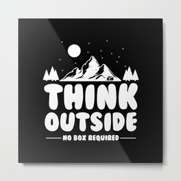 Think Outside No Box Required Metal Print