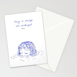 Being is Strange, But Wonderful Too Stationery Cards