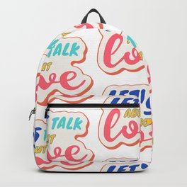 Let's talk about LOVE Backpack