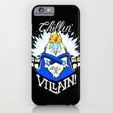 Chillin' Like A Villain iPhone 6s Slim Case