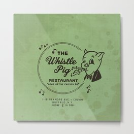Whistle Pig Restaurant Metal Print