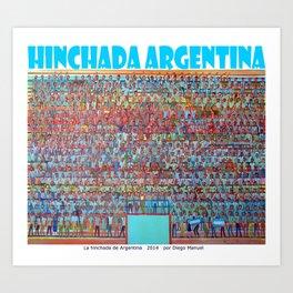 La hinchada de Argentina por Diego Manuel  Art Print