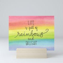 Rainbows and Bullsh*t Mini Art Print