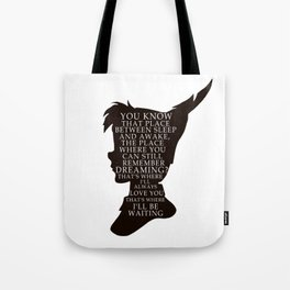 Peter Pan Quote - That Place Tote Bag