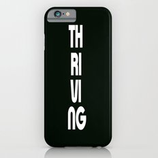 Thriving iPhone 6s Slim Case