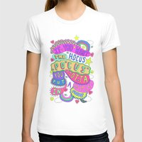 hocus pocus T-shirts featuring If You Want The Hocus Pocus You Gotta Put A Payment In Focus by Saif Chowdhury