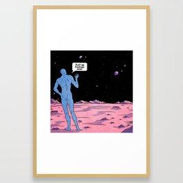 Just be fucking nice! Framed Art Print