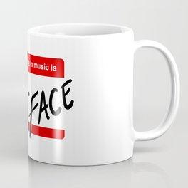 Your Face Coffee Mug