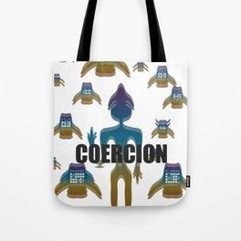 COERCION Tote Bag