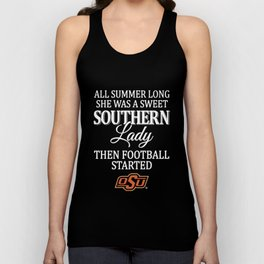 all summer long she was s sweet southern lady the football started football game Unisex Tank Top
