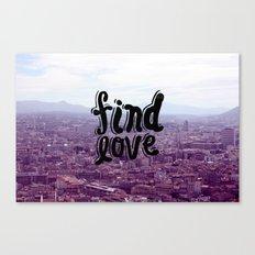 Find Love Canvas Print