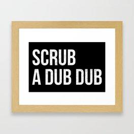 Scrub a Dub Dub (Black) Framed Art Print