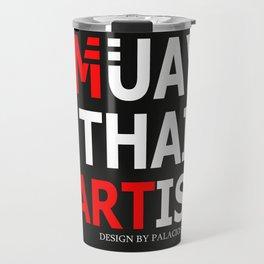 MUAY THAI ARTIST Travel Mug