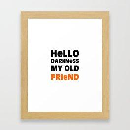 Hello Darkness Framed Art Print