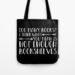 Too Many Books? (Arrows - Inverted) Tote Bag