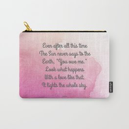 Even After All This Time, by Hafiz Carry-All Pouch