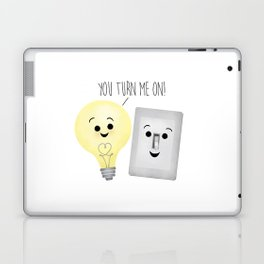 You Turn Me On! Laptop & iPad Skin