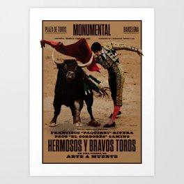 Hermosos y Bravos Toros Art Print