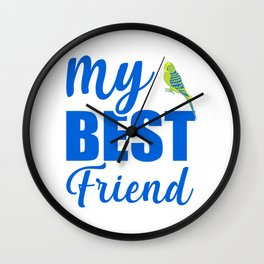 My Best Friend Is A Budgie by Wall Clock