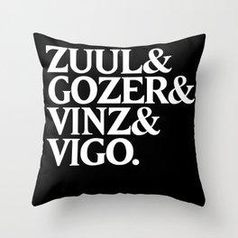 Zull&Gozer&Vinz&Vigo Throw Pillow