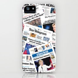 Hillary 2016 Historic Front Pages iPhone Case