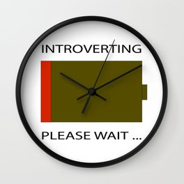 """""""Introverting Here"""" Wall Clock"""