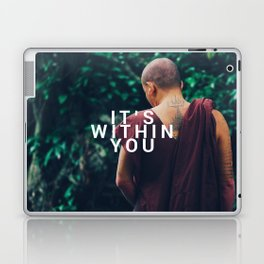 It was always inside you Laptop & iPad Skin