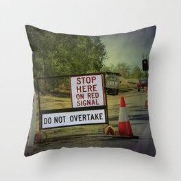 Stop Here When Light Is Red Throw Pillow