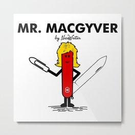 Mr Macgyver Metal Print