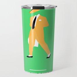 POUR ETRE CHIC, IL FAUT DU FRIC. (The Mask) Travel Mug
