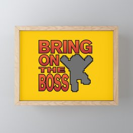 Bring On The Boss Framed Mini Art Print