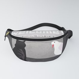 Welcome 4 Fanny Pack