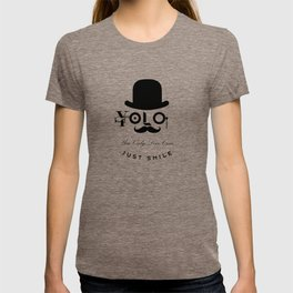 YOLO : You Only Live Once - Just Smile T-shirt