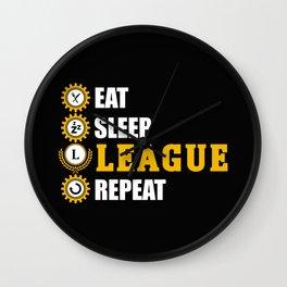 league of legends eat sleep leageu repeat Wall Clock