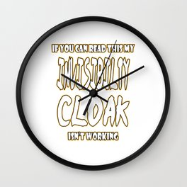 Awesome & Trendy Tshirt Designs INVISIBILITY CLOAK Wall Clock